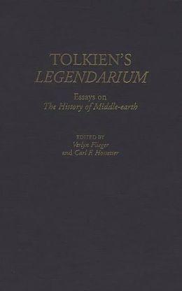 Tolkien's Legendarium: Essays on The History of Middle-earth