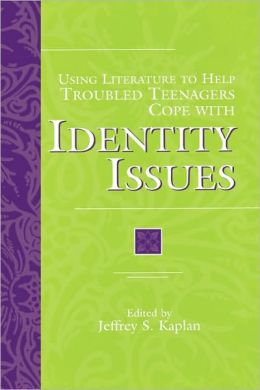 Using Literature to Help Troubled Teenagers Cope with Identity Issues