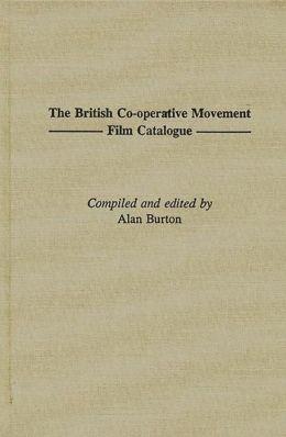 The British Co-Operative Movement Film Catalogue
