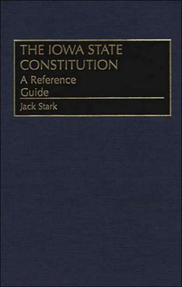 Iowa State Constitution: A Reference Guide