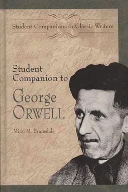 Student Companion to George Orwell