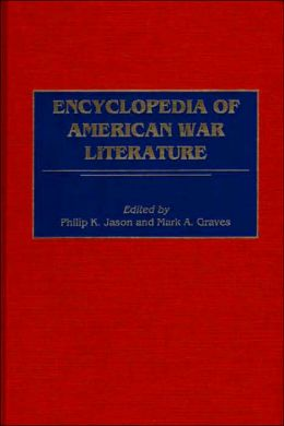 Encyclopedia Of American War Literature