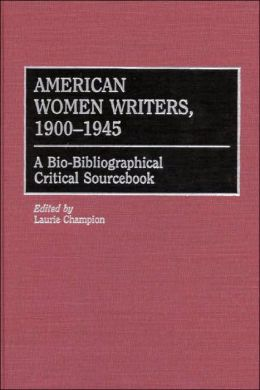 American Women Writers, 1900-1945