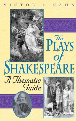Plays of Shakespeare: A Thematic Guide
