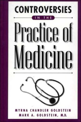 Controversies in the Practice of Medicine