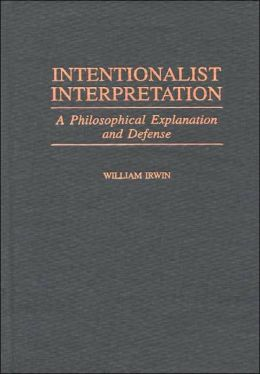 Intentionalist Interpretation