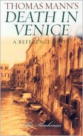 Thomas Mann's Death in Venice: A Reference Guide