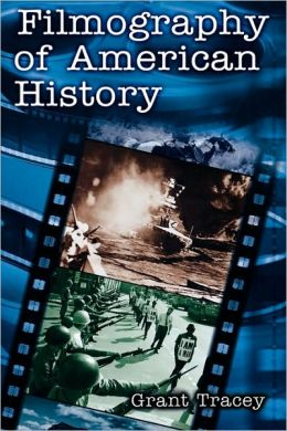 Filmography Of American History