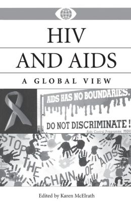 HIV and AIDS: A Global View