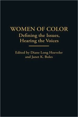 Women of Color: Defining the Issues, Hearing the Voices