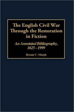 English Civil War Through The Restoration In Fiction