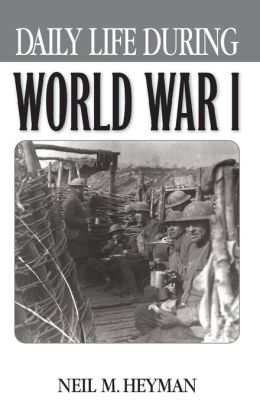 Daily Life During World War I
