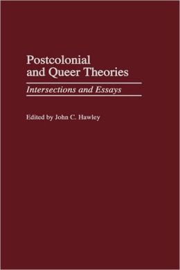 Postcolonial And Queer Theories