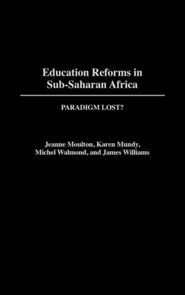 Education Reforms In Sub-Saharan Africa