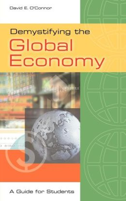 Demystifying The Global Economy