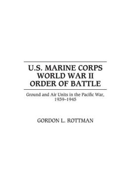 U.S. Marine Corps World War II Order of Battle: Ground and Air Units in the Pacific War, 1939-1945