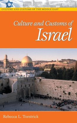 Culture and Customs of Israel