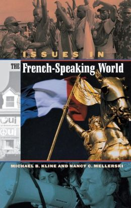 Issues in the French Speaking World