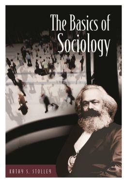 Basics of Sociology (Basics of the Social Sciences Series)