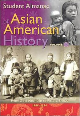 Student Almanac of Asian American History [2 volumes]