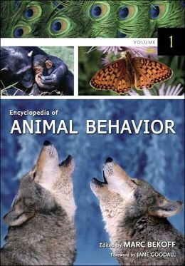 Encyclopedia of Animal Behavior [3 volumes]