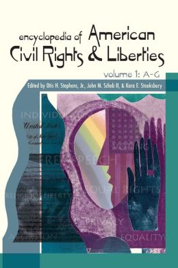 Encyclopedia of American Civil Rights and Liberties [3 volumes]