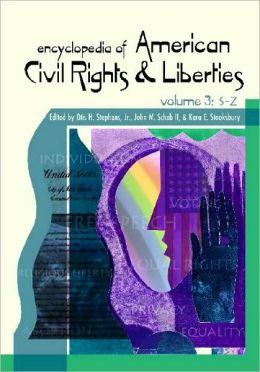 Encyclopedia of American Civil Rights and Liberties