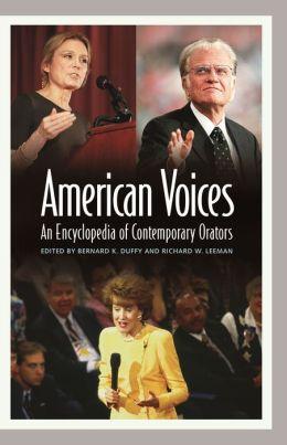 American Voices: An Encyclopedia of Contemporary Orators