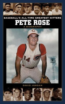 Pete Rose (Baseball's All-Time Greatest Hitters)