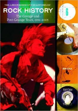 The Grunge and Post-Grunge Years, 1991-2005
