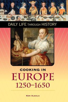 Cooking in Europe, 1250-1650