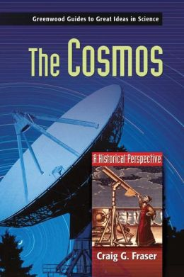 The Cosmos: A Historical Perspective