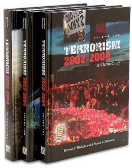 Terrorism, 2002-2004 [Three Volumes] [3 volumes]: A Chronology