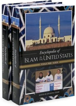 Encyclopedia of Islam in the United States [Two Volumes] [2 volumes]