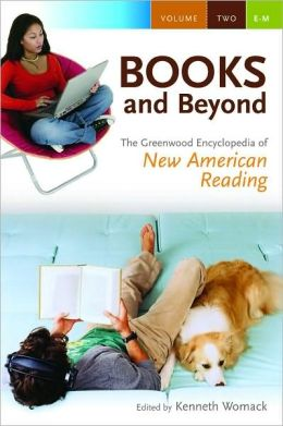 Books and Beyond: The Greenwood Encyclopedia of New American Reading