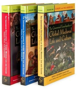 The Greenwood Encyclopedia of Global Medieval Life and Culture [3 volumes]