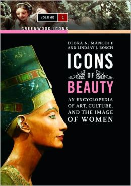 Icons of Beauty [2 volumes]: Art, Culture, and the Image of Women