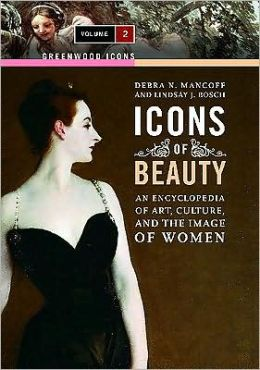 Icons of Beauty: An Introduction to Art, Culture, and the Image of Women