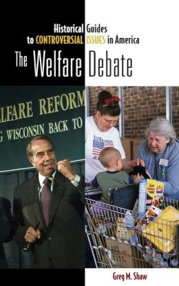 The Welfare Debate