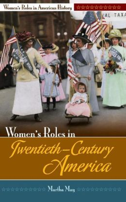 Women's Roles in Twentieth-Century America