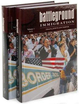 Battleground: Immigration [2 volumes]