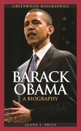 Barack Obama: A Biography