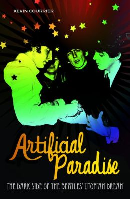Artificial Paradise: The Dark Side of the Beatles' Utopian Dream