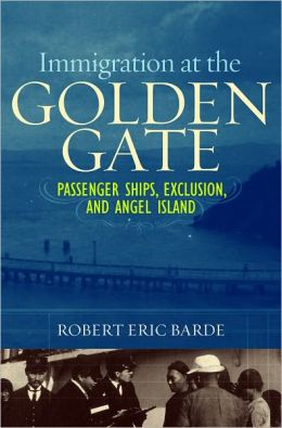 Immigration at the Golden Gate: Passenger Ships, Exclusion, and Angel Island