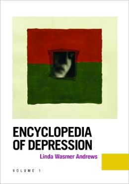Encyclopedia of Depression [2 volumes]