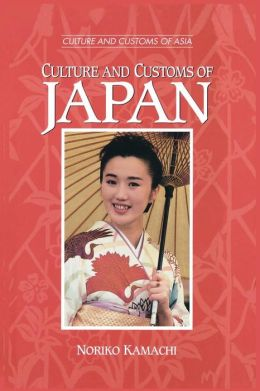 Culture And Customs Of Japan Culture And Customs Of Japan