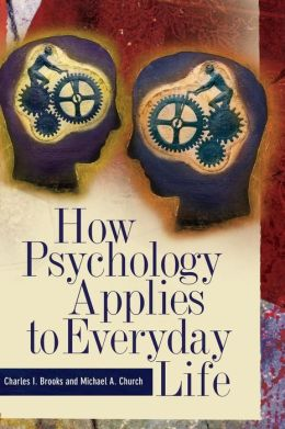psycology analysis in daily life As martin seligman explained, traditional psychological theory, therapy and   researchers like dan gilbert believe this is why major life traumas can have little   helping to overcome cynicism and apply the knowledge to our everyday lives.