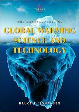 The Encyclopedia of Global Warming Science and Technology [2 volumes]