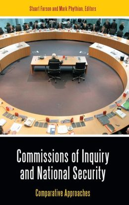 Commissions of Inquiry and National Security: Comparative Approaches