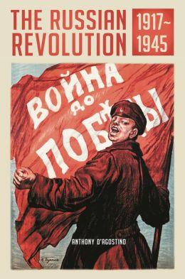 The Russian Revolution, 1917-1945